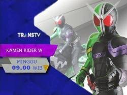 Acara Transtv - Kamen Rider W