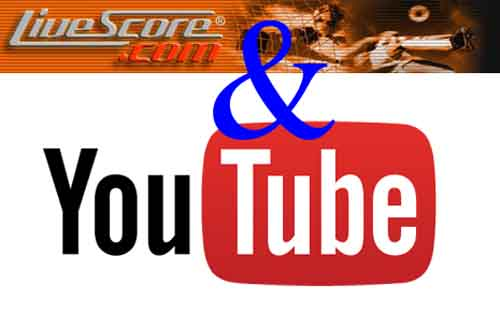 Livescore & youtube