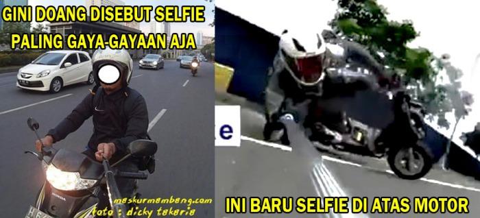 Selfie di atas motor yang sesungguhnya